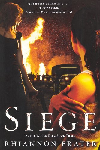 Rhiannon Frater Siege (as The World Dies Book Three) As The World Dies Book Three