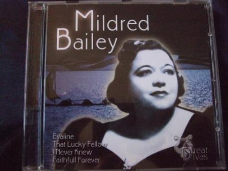 Mildred Bailey Mildred Bailey