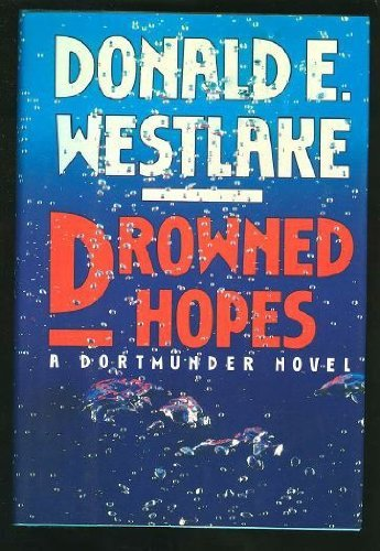 Donald E. Westlake Drowned Hopes