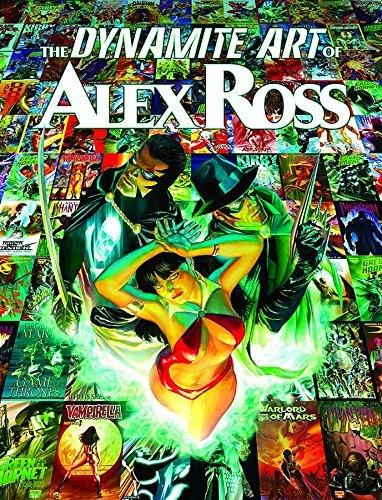 Alex Ross The Dynamite Art Of Alex Ross