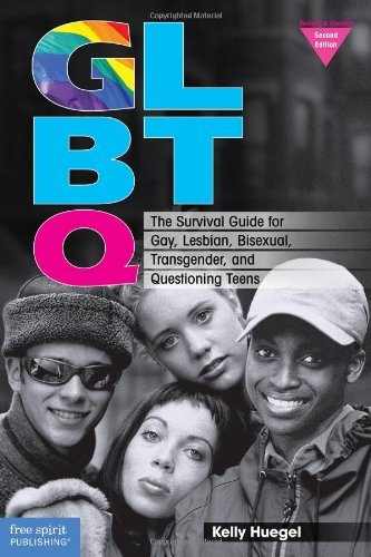 Kelly Huegel Glbtq The Survival Guide For Gay Lesbian Bisexual Tr 0002 Edition;revised