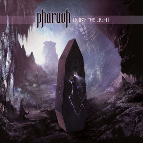 Pharaoh Bury The Light