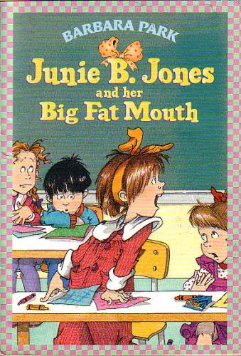 Barbara Park Junie B. Jones And Her Big Fat Mouth Book 3