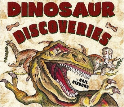 Gail Gibbons Dinosaur Discoveries