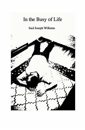 Saul Joseph Williams In The Busy Of Life