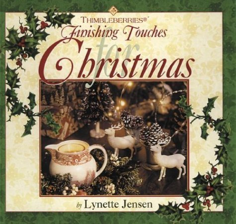 Lynette Jensen Thimbleberries Finishing Touches For Christmas