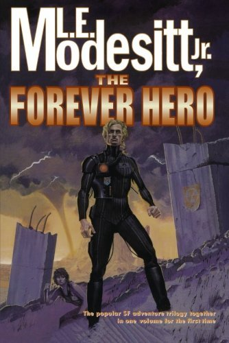 L. E. Modesitt The Forever Hero Dawn For A Distant Earth The Silent Warrior In 0002 Edition;