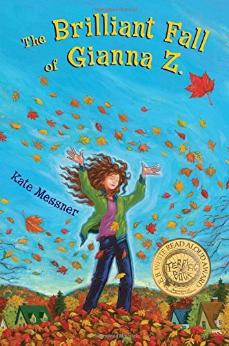 Kate Messner The Brilliant Fall Of Gianna Z.