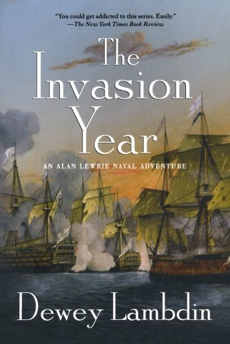 Dewey Lambdin The Invasion Year An Alan Lewrie Naval Adventure