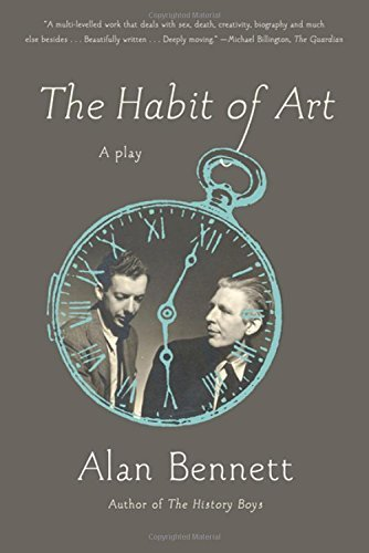 Alan Bennett The Habit Of Art
