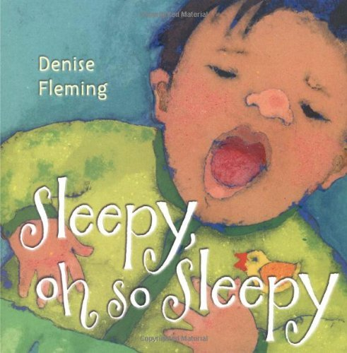 Denise Fleming Sleepy Oh So Sleepy