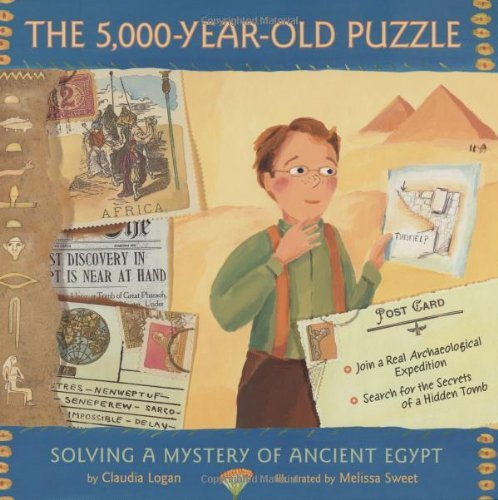 Claudia Logan The 5 000 Year Old Puzzle Solving A Mystery Of Ancient Egypt