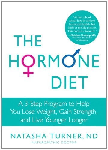 Natasha Turner The Hormone Diet A 3 Step Program To Help You Lose Weight Gain St