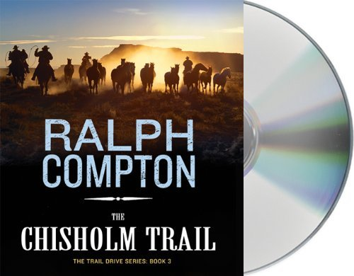 Ralph Compton Chisolm Trail Abridged