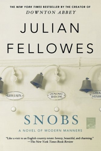 Julian Fellowes Snobs