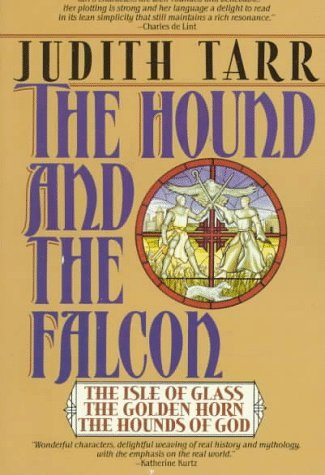 Judith Tarr Hound And The Falcon
