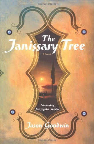 Jason Goodwin Janissary Tree The