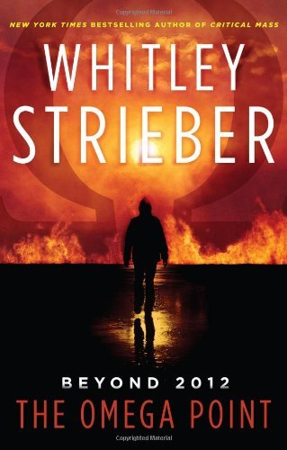 Whitley Strieber Omega Point The