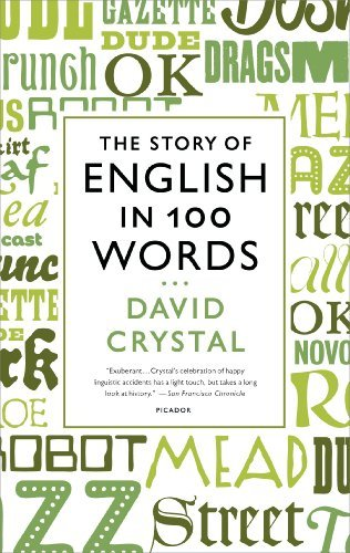 David Crystal The Story Of English In 100 Words