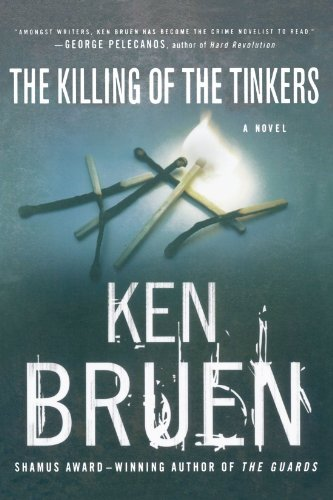Ken Bruen The Killing Of The Tinkers