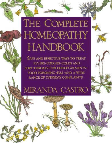 Miranda Castro The Complete Homeopathy Handbook Safe And Effective Ways To Treat Fevers Coughs Us