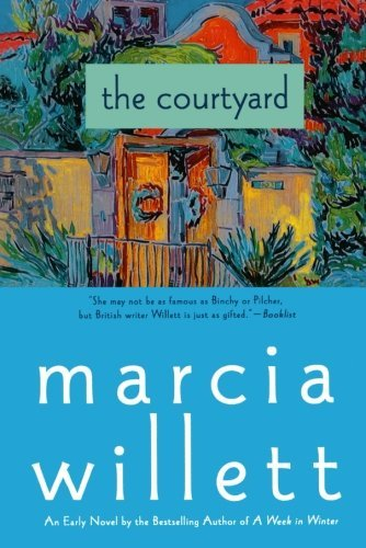 Marcia Willett The Courtyard