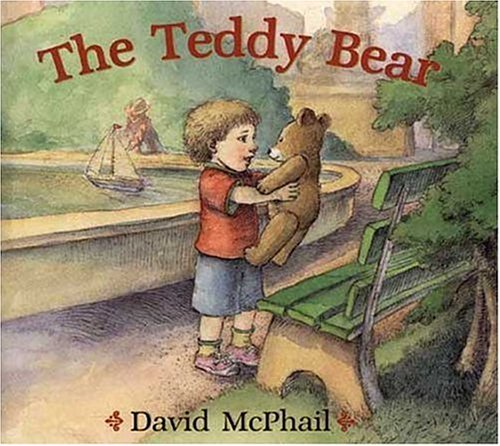 David Mcphail The Teddy Bear