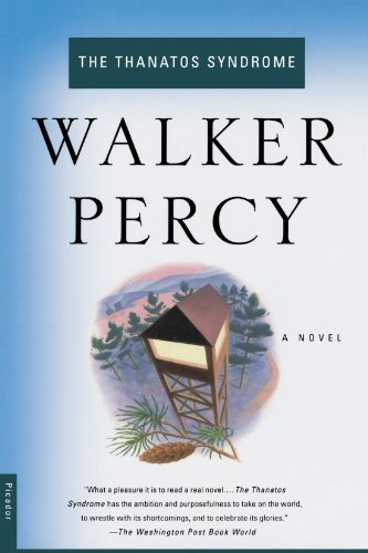 Walker Percy The Thanatos Syndrome