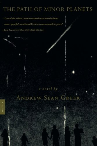 Andrew Sean Greer The Path Of Minor Planets