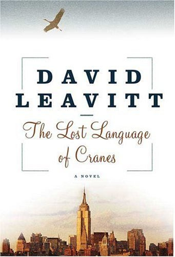 David Leavitt Lost Language Of Cranes