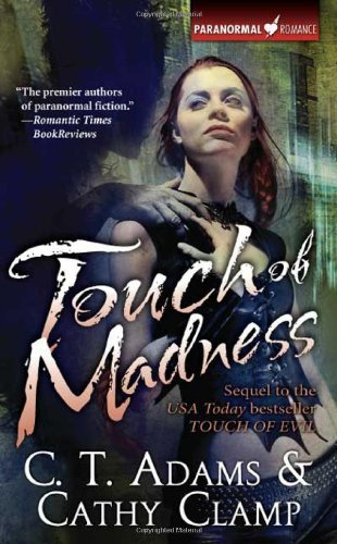 C. T. Adams Touch Of Madness