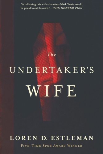 Loren D. Estleman The Undertaker's Wife