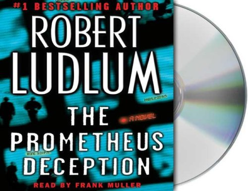 Robert Ludlum The Prometheus Deception Abridged