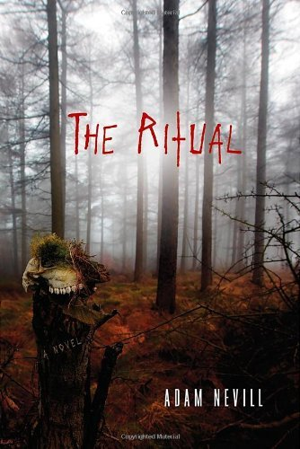 Adam Nevill The Ritual