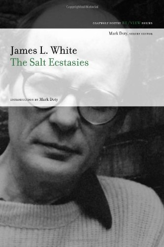 James L. White The Salt Ecstasies