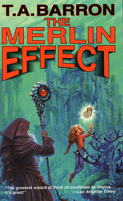 T. A. Barron Merlin Effect The