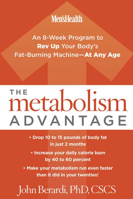 John Berardi The Metabolism Advantage An 8 Week Program To Rev