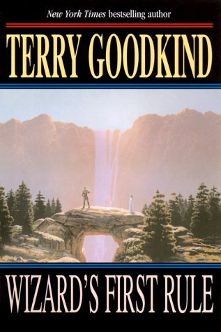 Terry Goodkind Wizard's First Rule