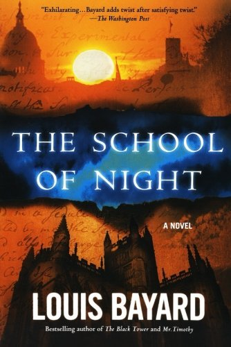 Louis Bayard The School Of Night