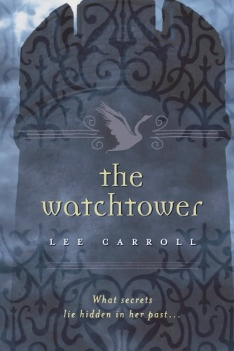 Lee Carroll The Watchtower