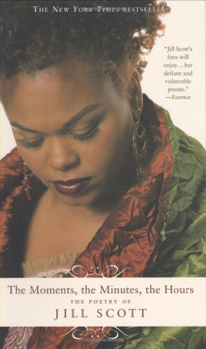 Jill Scott The Moments The Minutes The Hours The Poetry Of Jill Scott