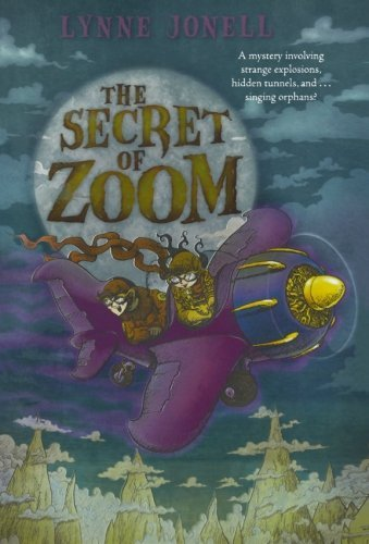 Lynne Jonell The Secret Of Zoom
