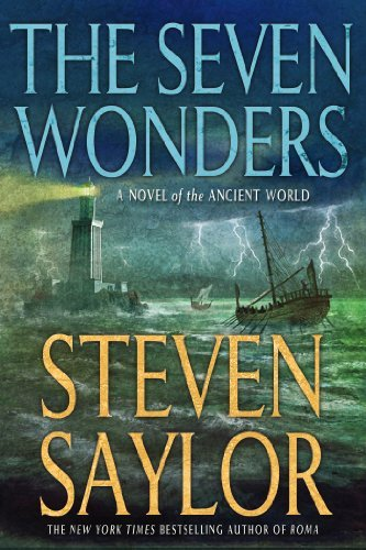 Steven Saylor The Seven Wonders A Novel Of The Ancient World