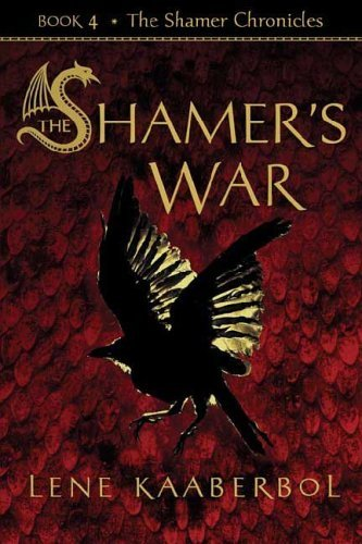 Lene Kaaberbol Shamer's War The