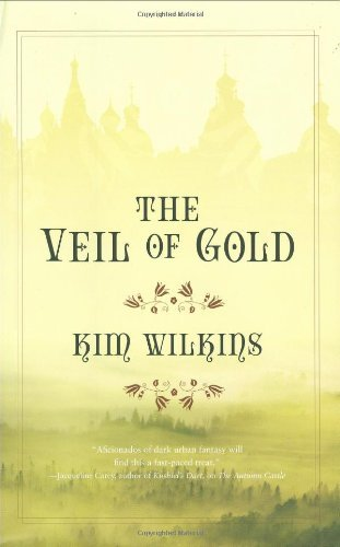 Kim Wilkins Veil Of Gold The