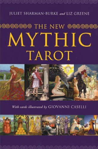 Juliet Sharman Burke The New Mythic Tarot [with Paperback Book]