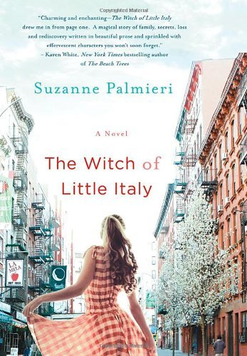 Suzanne Palmieri The Witch Of Little Italy