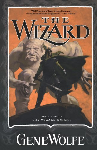 Gene Wolfe The Wizard