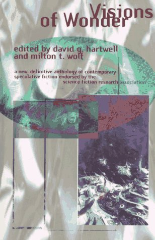 David G. Hartwell Visions Of Wonder The Science Fiction Research Association Reading