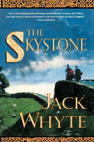 Jack Whyte The Skystone